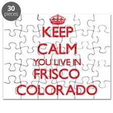 Keep calm you live in Frisco Colorado Puzzle