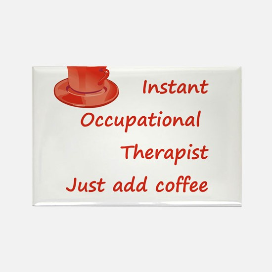 Instant Occupational Therapis Rectangle Magnet (10