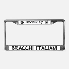 Owned by Bracchi Italiani License Plate Frame