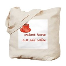 Instant Nurse Tote Bag