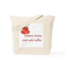 Instant Nurse Tote Bag