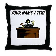 Custom Judge Throw Pillow