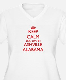 Keep calm you live in Ashville A Plus Size T-Shirt