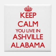 Keep calm you live in Ashville Alabam Tile Coaster
