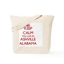 Keep calm you live in Ashville Alabama Tote Bag