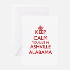 Keep calm you live in Ashville Alab Greeting Cards