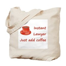 Instant Lawyer Tote Bag