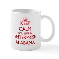 Keep calm you live in Enterprise Alabama Mugs