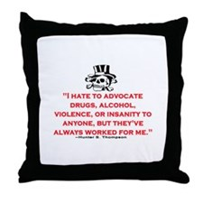 HUNTER S. THOMPSON QUOTE (ORIG) Throw Pillow