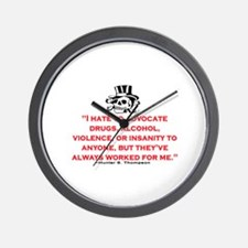 HUNTER S. THOMPSON QUOTE (ORIG) Wall Clock