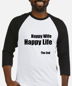 Happy Wife Happy Life The End Baseball Jersey