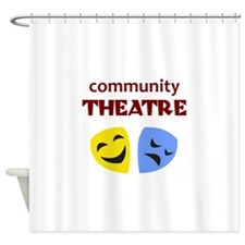 COMMUNITY THEATRE Shower Curtain