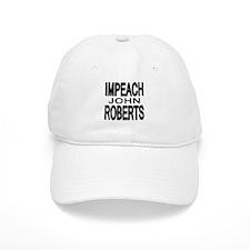 IMPEACH JOHN ROBERTS Baseball Cap