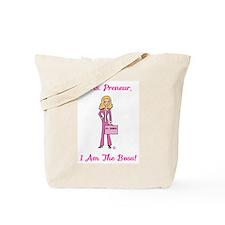 Ms. Preneur ~ I Am The Boss ~ Entrepreneur Tote Ba