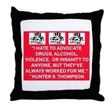 HUNTER S. THOMPSON QUOTE Throw Pillow