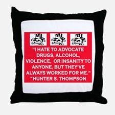 HUNTER S. THOMPSON QUOTE Throw Pillow