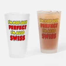 Not Just Perfect Swiss Drinking Glass