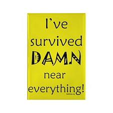 I've Survived Rectangle Magnet