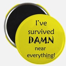 I've Survived Magnet