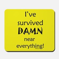 I've Survived Mousepad