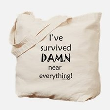 I've Survived Tote Bag