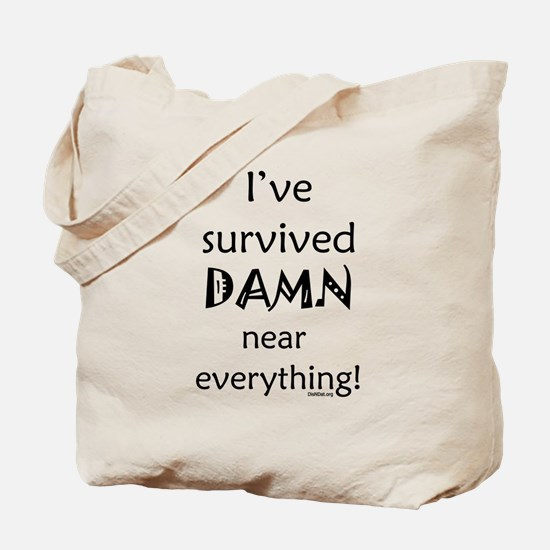 I've Survived Tote Bag