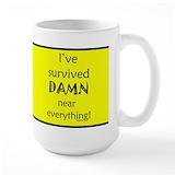 I 've survived damn near everything Large Mugs (15 oz)