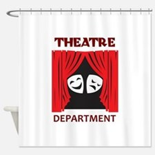 THEATRE DEPARTMENT Shower Curtain