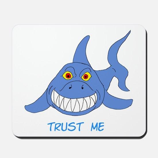 Trust Me Shark Mousepad