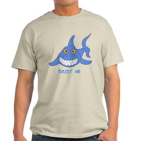 Trust Me Shark Light T-Shirt