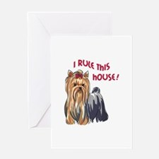 I RULE THIS HOUSE Greeting Cards