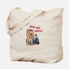 I RULE THIS HOUSE Tote Bag