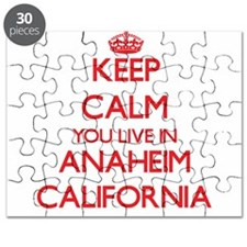 Keep calm you live in Anaheim California Puzzle