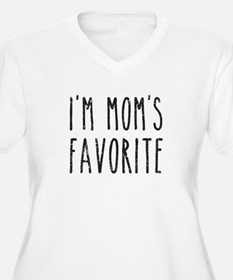 I'm Mom's Favorite Son or Daughter Plus Size T-Shi