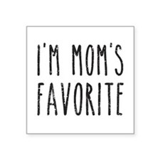 I'm Mom's Favorite Son or Daughter Sticker