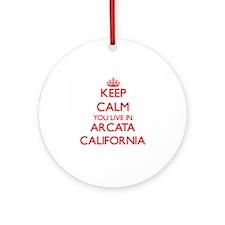Keep calm you live in Arcata Cali Ornament (Round)
