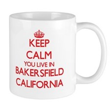 Keep calm you live in Bakersfield California Mugs