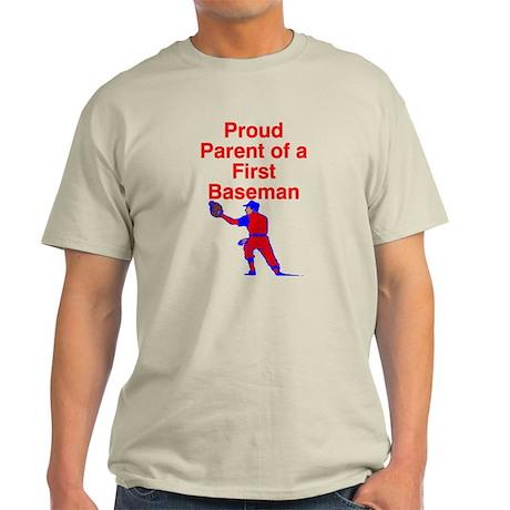 Proud Parent of a 1st Baseman Light T-Shirt