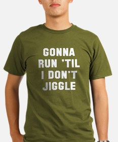 Run don't jiggle T-Shirt