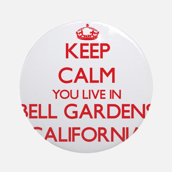Keep calm you live in Bell Garden Ornament (Round)