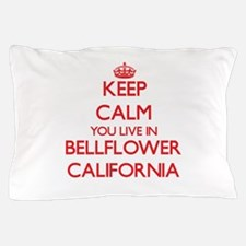 Keep calm you live in Bellflower Calif Pillow Case