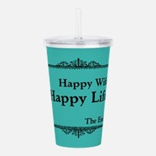 Happy Wife Happy Life The End Acrylic Double-wall
