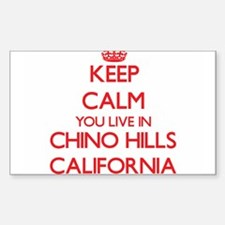 Keep calm you live in Chino Hills Californ Decal