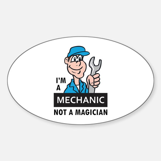 MECHANIC NOT A MAGICIAN Decal