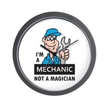 MECHANIC NOT A MAGICIAN Wall Clock