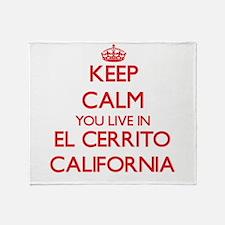 Keep calm you live in El Cerrito Cal Throw Blanket