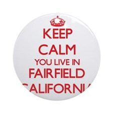 Keep calm you live in Fairfield C Ornament (Round)