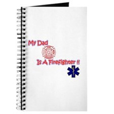 My Dad Is A Firefighter Journal