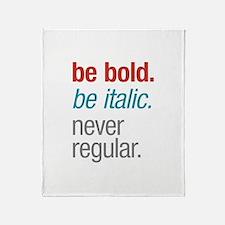 Bold Italic Throw Blanket