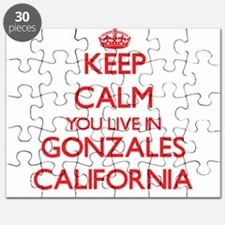 Keep calm you live in Gonzales California Puzzle